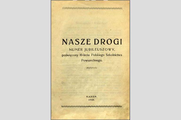 Bodalski Bronisław, Nasze drogi. 1928.