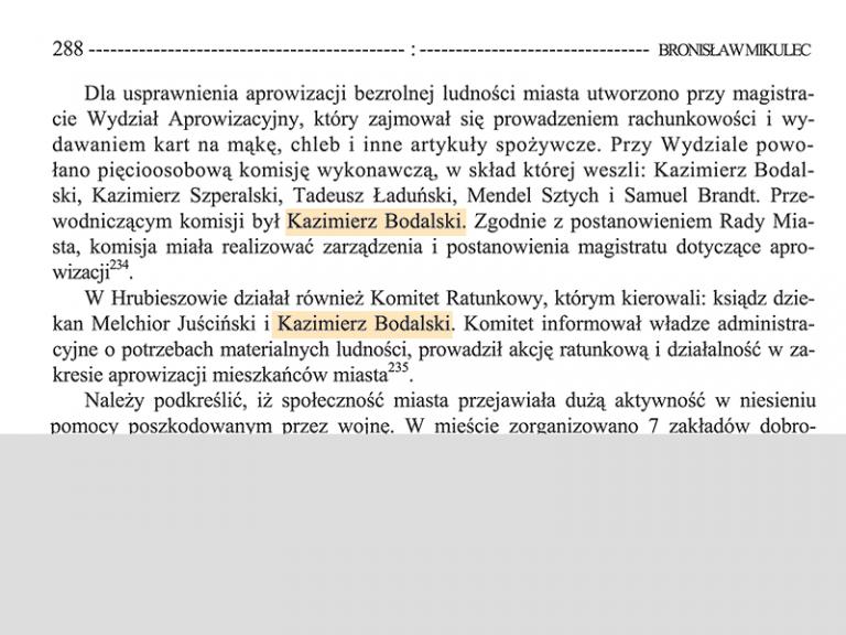 En 1918 Kazimierz Bodalski est à la tête de la Commission de l'Approvisionnement. Il préside aussi au Comité de Secours.